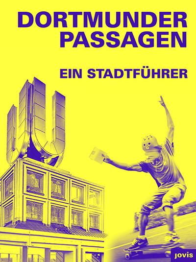 Cover Dortmunder Passagen – Ein Stadtführer