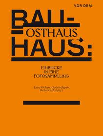Cover Vor dem Bauhaus: Osthaus – Einblicke in eine Fotosammlung