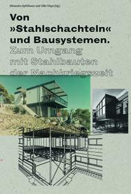 """Cover Von """"Stahlschachteln"""" und Bausystemen"""
