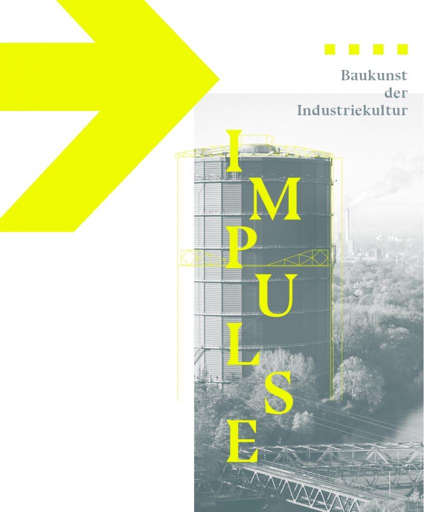 Tietelbild: Impulse - Baukunst der Industriekultur