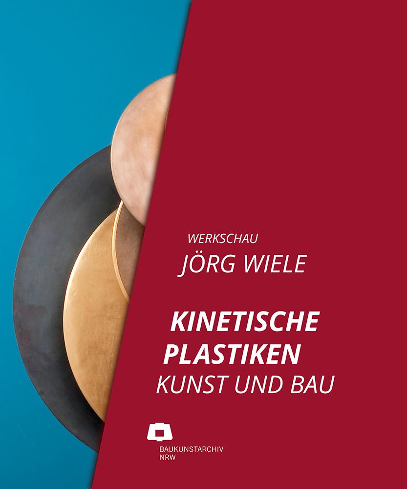 Kettler Verlag Ausstellungskatalog Wiele BKA Dortmund 2021